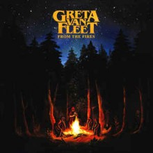 Greta Van Fleet ‎– From The Fires