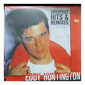 Eddy Huntington – Greatest Hits & Remixes