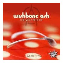 Wishbone Ash ‎– The Very Best Of Live At Geneva