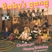 Baby's Gang ‎– Challenger / Happy Birthday (To My Mammy) (A Swedish Beat Box Remix)