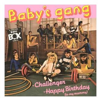 Baby's Gang – Challenger / Happy Birthday (To My Mammy) (A Swedish Beat Box Remix)