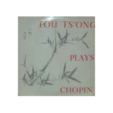 Chopin, Fou Ts'Ong – Fou Ts'Ong Plays Chopin