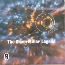 Glenn Miller And His Orchestra – The Glenn Miller Legend