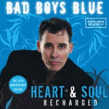 Bad Boys Blue ‎– Heart & Soul (Recharged)