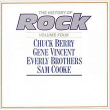 Chuck Berry / Gene Vincent / Everly Brothers / Sam Cooke ‎– The History Of Rock (Volume Four)