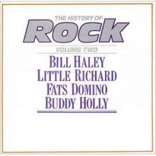 Bill Haley / Little Richard / Fats Domino / Buddy Holly ‎– The History Of Rock (Volume Two)