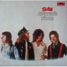 Slade – Nobody's Fools