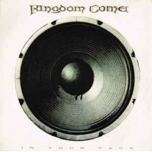 Kingdom Come ‎– In Your Face