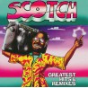 Scotch ‎– Greatest Hits & Remixes