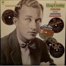 Bing Crosby ‎– A Bing Crosby Collection, Volume I