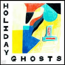 Holiday Ghosts ‎– Holiday Ghosts