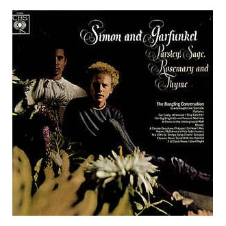 Simon And Garfunkel – Parsley, Sage, Rosemary And Thyme