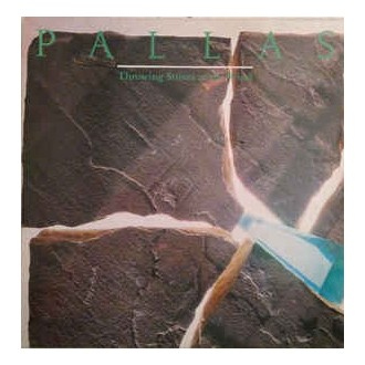 Pallas – Throwing Stones At The Wind