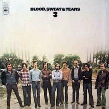 Blood, Sweat & Tears ‎– Blood, Sweat & Tears 3
