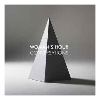 Woman's Hour ‎– Conversations