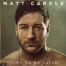 Matt Cardle ‎– Time To Be Alive
