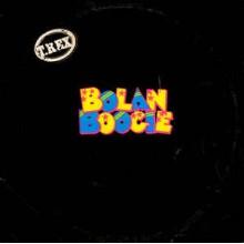 T.Rex – Bolan Boogie