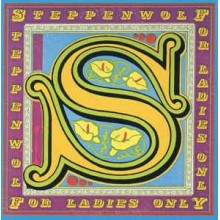 Steppenwolf ‎– For Ladies Only
