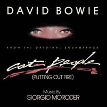 David Bowie Music By Giorgio Moroder ‎– Cat People (Putting Out Fire) (From The Original Soundtrack)