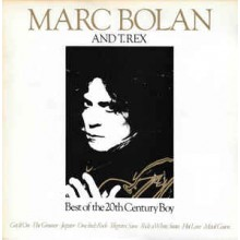 Marc Bolan And T. Rex ‎– Best Of The 20th Century Boy