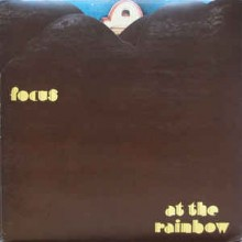Focus ‎– At The Rainbow
