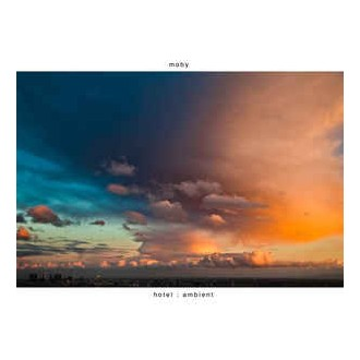 Moby – Hotel : Ambient
