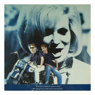 Pet Shop Boys With Dusty Springfield – What Have I Done To Deserve This?