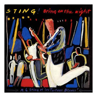 Sting – Bring On The Night