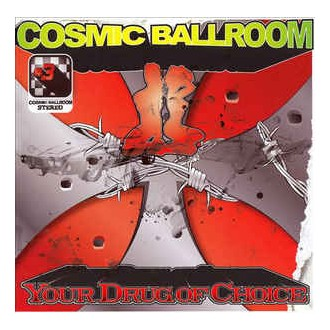 Cosmic Ballroom – Your Drug Of Choice