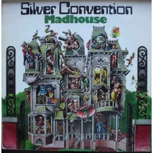 Silver Convention ‎– Madhouse