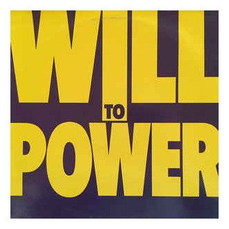 Will To Power – Will To Power