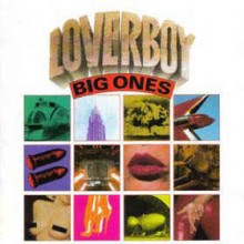 Loverboy ‎– Big Ones