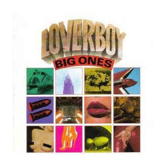 Loverboy – Big Ones