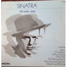 Frank Sinatra – The Early Years