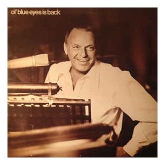 Frank Sinatra ‎– Ol' Blue Eyes Is Back