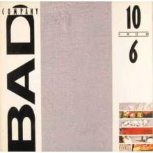 Bad Company – 10 From 6