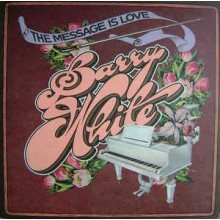 Barry White – The Message Is Love