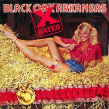 Black Oak Arkansas ‎– X-Rated