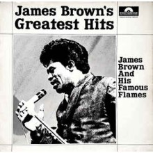 James Brown And His Famous Flames ‎– James Brown's Greatest Hits