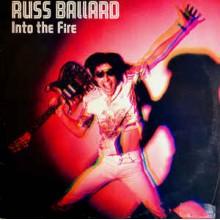 Russ Ballard & Barnet Dogs – Into The Fire