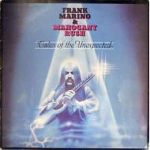 Frank Marino & Mahogany Rush – Tales Of The Unexpected