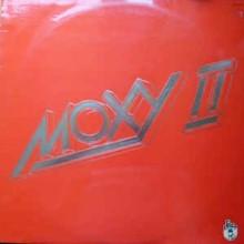 Moxy – Moxy II