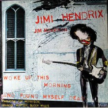 Jimi Hendrix ‎– Woke Up This Morning And Found Myself Dead