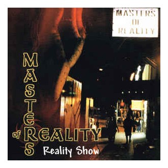 Masters Of Reality – Reality Show