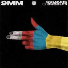 Colours Of Bubbles – 9 MM