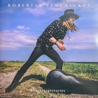 Robertas Semeniukas – Backstage Stories