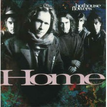 Hothouse Flowers – Home