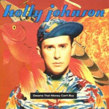 Holly Johnson ‎– Dreams That Money Can't Buy
