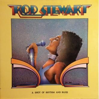 Rod Stewart – A Shot Of Rhythm And Blues