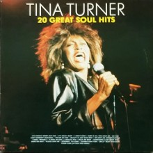 Tina Turner Featuring Ike & The Ikettes – 20 Great Soul Hits